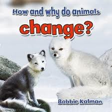 Animals Close Up: How and Why Do Animals Change