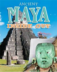 Ancient Worlds Inside Out: Ancient Maya Inside Out