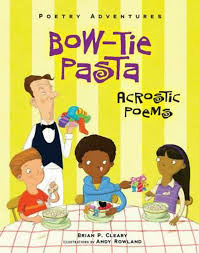 Poetry Adventures: Bow Tie Pasta -  Acrostic Poems