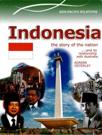 Australia's Neighbours: Indonesia - The Story of the Nation
