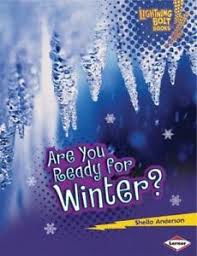 Are You Ready for Winter?: Our Four Seasons (Lightning Bolt Books)