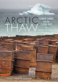Artic Thaw: Climate Change and the Global Race for Energy Resources