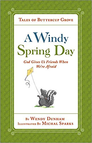 A Windy Spring Day: Tales of Buttercup Grove