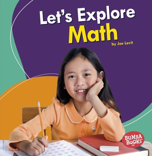 A First Look at STEM: Let's Explore Math