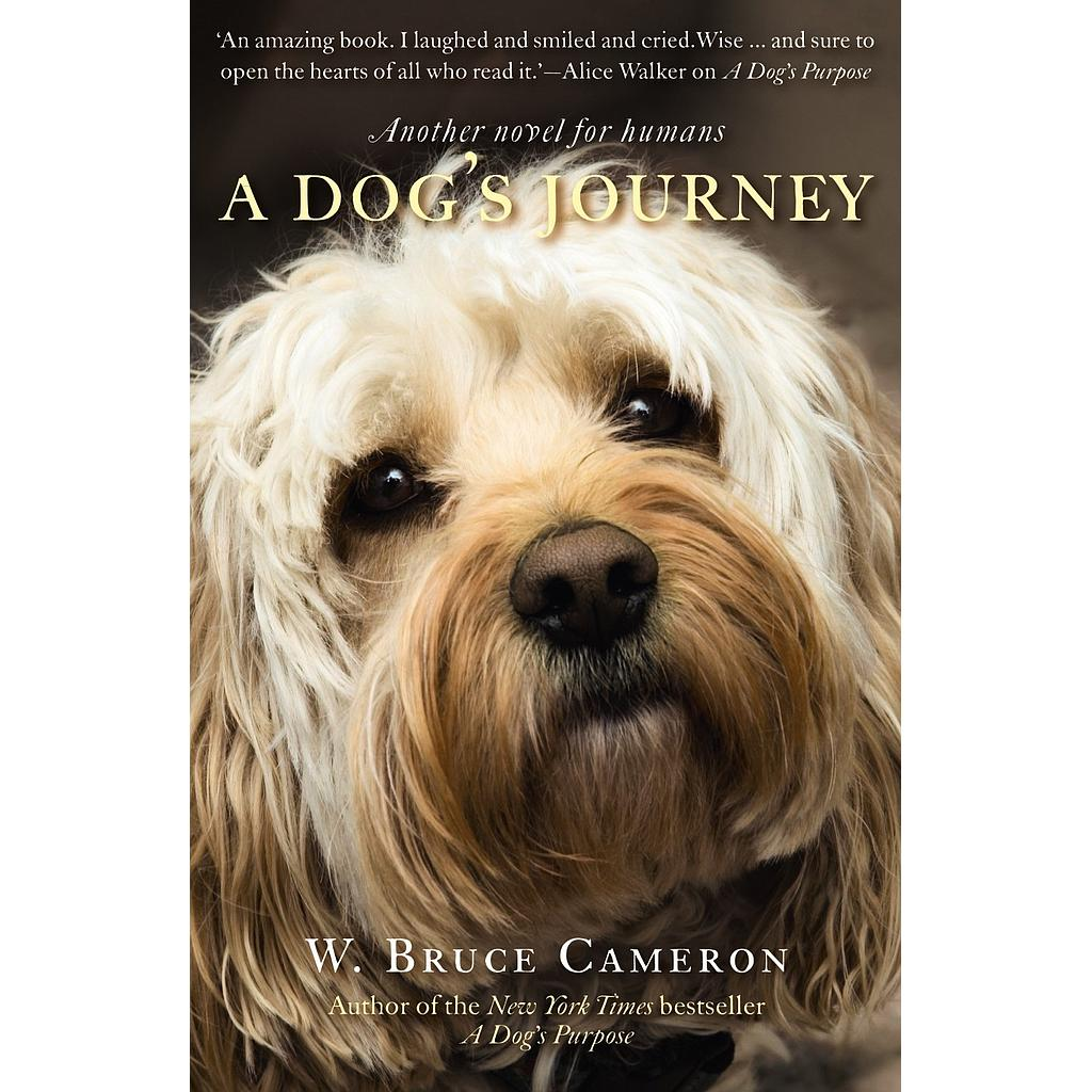 A Dog's Journey: A Dog's Purpose # 2
