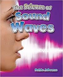 Catch a Wave: The Science of Sound Waves
