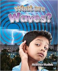 Catch a Wave: What Are Waves?