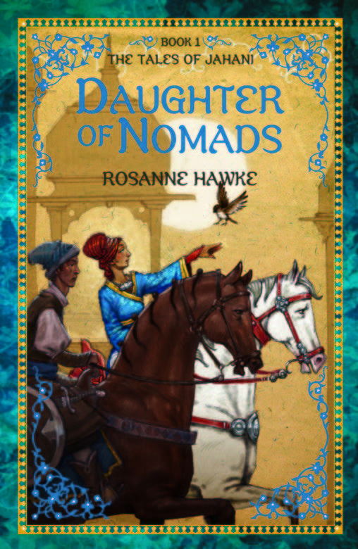 Daughter of Nomads: The Tales of Jahani # 1