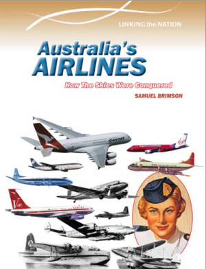 A Nation in the Making: Australia's Aviation