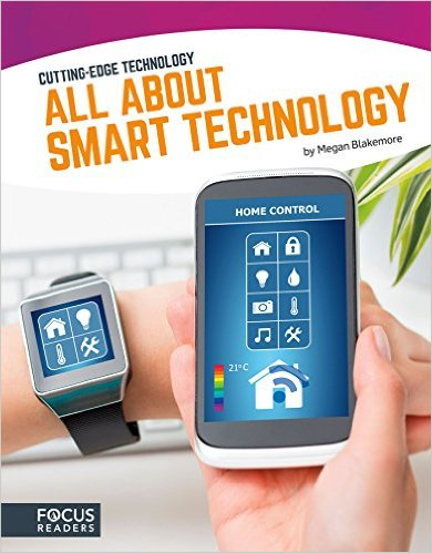 All About Smart Technology: Cutting-Edge Technology