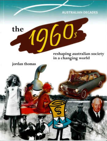 A Nation in the Making: The 1960s - Australian Decades