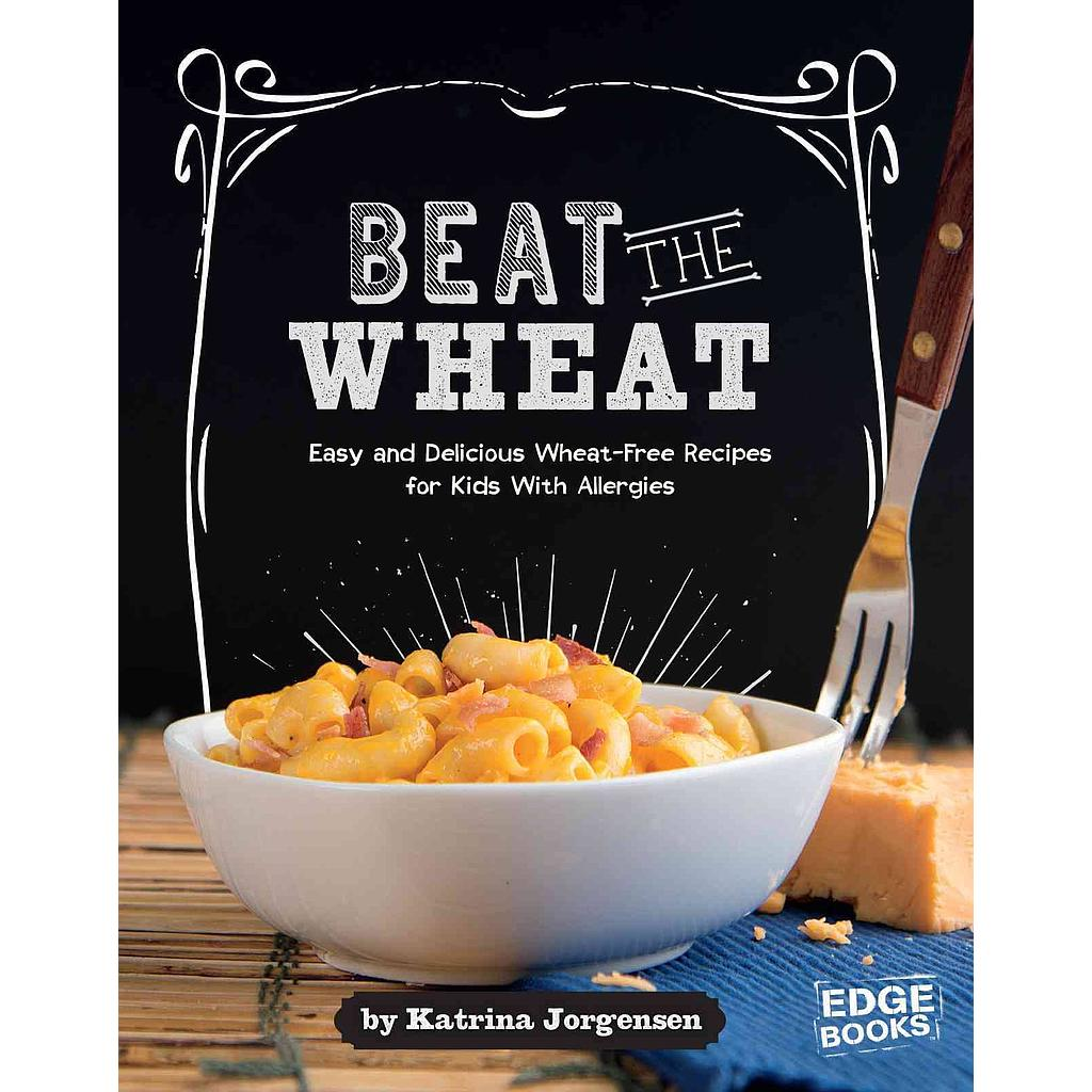 Allergy Aware Cookbooks: Beat the Wheat