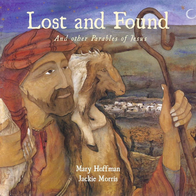Lost and Found: Parables Jesus Told
