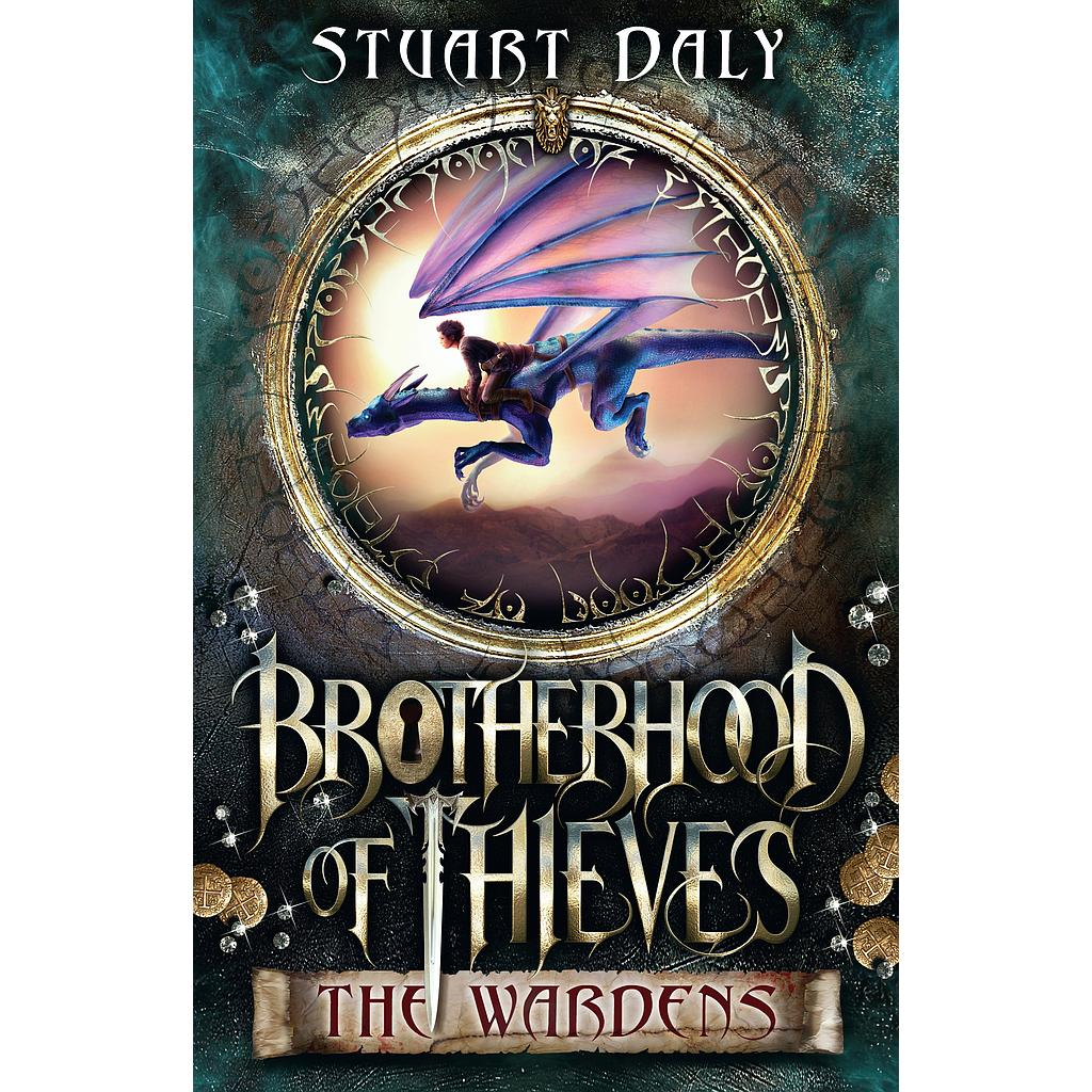 Brotherhood of Thieves: The Wardens