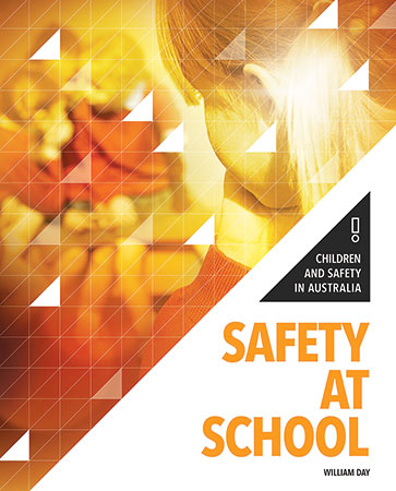 Children and Safety in Australia: Safety At School