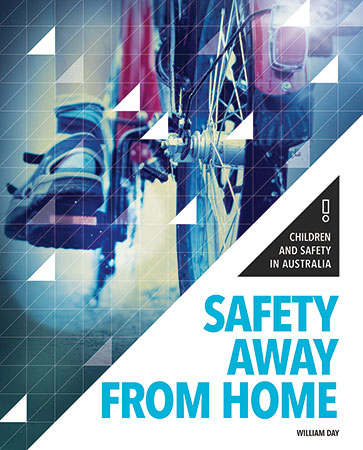 Children and Safety in Australia: Safety Away From Home