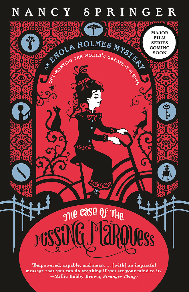 The Case of the Missing Marquess: Enola Holmes # 1